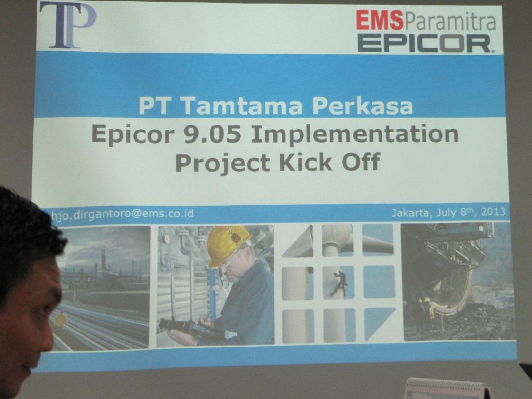 Epicor Implementation PT Tamtama Perkasa – Project Kick Off